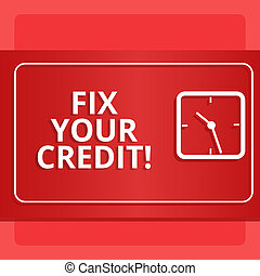 Word writing text Fix Your Credit. Business concept for fixing poor credit standing deteriorated different reasons Modern Design of Transparent Square Analog Clock on Two Tone Pastel Backdrop.