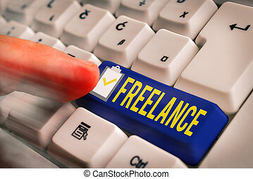 Word writing text Freelance. Business concept for working at...