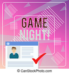 Word writing text Game Night. Business concept for usually its called on adult play dates like poker with friends Curriculum Vitae Resume of Young Male Candidate Marked by Colored Checkmark.