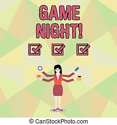 Word writing text Game Night. Business concept for usually its called on adult play dates like poker with friends Businesswoman with Four Arms Extending Sideways Holding Workers Needed Item.