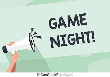Word writing text Game Night. Business concept for usually its called on adult play dates like poker with friends Human Hand Holding Tightly a Megaphone with Sound Icon and Blank Text Space.