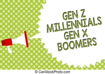 Word writing text Gen Z Millennials Gen X Boomers. Business concept for Generational differences Old Young people Megaphone loudspeaker speech bubble message green background halftone.