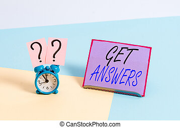 Word writing text Get Answers. Business concept for to get a reply or something when asks a question to someone Mini size alarm clock beside a Paper sheet placed tilted on pastel backdrop.