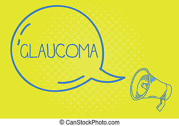 Word writing text Glaucoma. Business concept for Eye diseases which result in damage to the optic nerve Vision loss