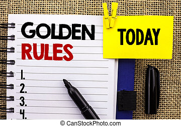 Word writing text Golden Rules. Business concept for ...