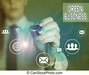 Word writing text Green Business. Business concept for company that does not make negative impact on the environment.