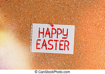 Word writing text Happy Easter. Business concept for Christian feast commemorating the resurrection of Jesus Corkboard color size paper pin thumbtack tack sheet billboard notice board.