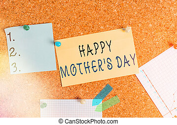 Word writing text Happy Mothers Day. Business concept for celebrated in honor of the motherhood s is influence in society Corkboard color size paper pin thumbtack tack sheet billboard notice board.