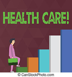 Word writing text Health Care. Business concept for Medical Maintenance Improvement of Physical Mental conditions Businessman Carrying a Briefcase is in Pensive Expression while Climbing Up.