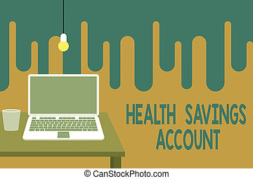Word writing text Health Savings Account. Business concept...
