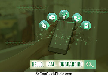 Word writing text Hello I Am Onboarding. Business concept for telling demonstrating that you are on ship or plane.