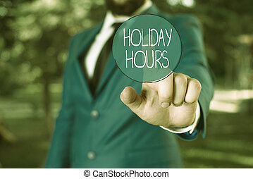 Word writing text Holiday Hours. Business concept for ...