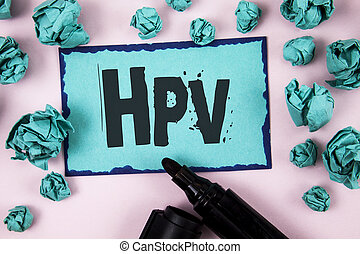 Word writing text Hpv. Business concept for Human...