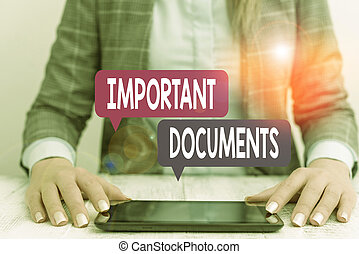 Word writing text Important Documents. Business concept for more official pieces of paper with writing on them Business woman sitting with mobile phone on the table.