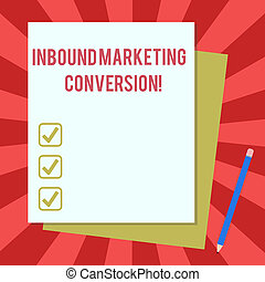 Word writing text Inbound Marketing Conversion. Business concept for process of attracting the attention of prospect Stack of Blank Different Pastel Color Construction Bond Paper and Pencil.