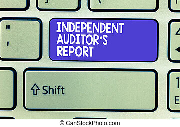 Word writing text Independent Auditor s is Report. Business...