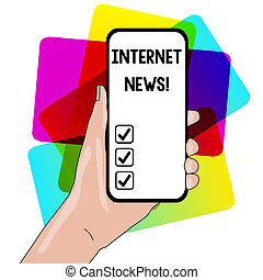 Word writing text Internet News. Business concept for the information about current events published online Closeup of Smartphone Device Held in Hand with Empty Screen and Text Space.