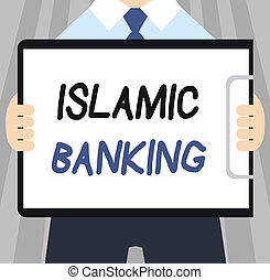 Word writing text Islamic Banking. Business concept for Banking system based on the principles of Islamic law