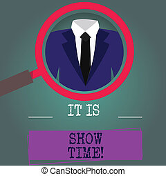 Word writing text It Is Show Time. Business concept for...