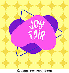 Word writing text Job Fair. Business concept for event in ...