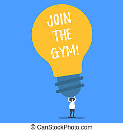 Word writing text Join The Gym. Business concept for Motivation to start working out making exercises fitness.