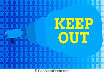 Word writing text Keep Out. Business concept for to stay ...