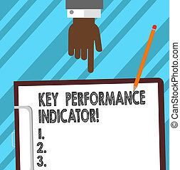 Word writing text Key Perforanalysisce Indicator. Business concept for evaluate the success of an organizations Hu analysis Hand Pointing Down to Clipboard with Blank Bond Paper and Pencil.