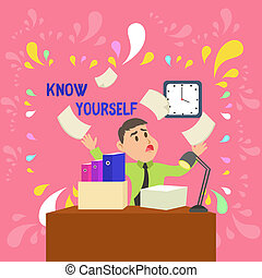 Word writing text Know Yourself. Business concept for Find You Understanding Strength and Weaknesses Identity Confused Male Employee Manager Cluttered Workspace Overflow Time Shortage.