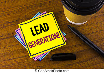 Word writing text Lead Generation Motivational Call. Business concept for Sales pipeline digital generating leads written on Sticky Note Paper on wooden background Marker Cup next to it.