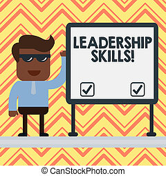 Word writing text Leadership Skills. Business concept for Skills and qualities that leaders possess Taking a lead Businessman Office Worker Sunglasses Blank Whiteboard Meeting Presentation.