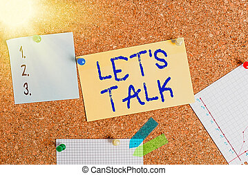 Word writing text Let S Talk. Business concept for they are suggesting beginning conversation on specific topic Corkboard color size paper pin thumbtack tack sheet billboard notice board.
