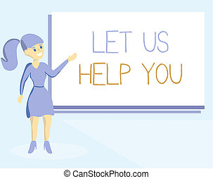 Word writing text Let Us Help You. Business concept for Offering a service to someone to help him in his necessity