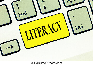 Word writing text Literacy. Business concept for ability to read and write competence or knowledge in specified area