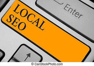 Word writing text Local Seo. Business concept for This is an...