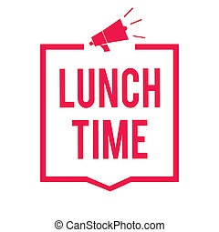 Word writing text Lunch Time. Business concept for Meal in...