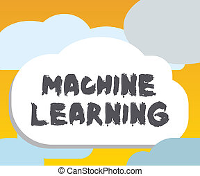 Word writing text Machine Learning. Business concept for...