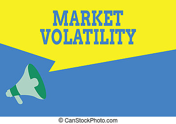 Word writing text Market Volatility. Business concept for ...