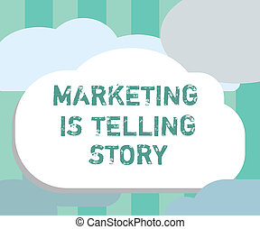 Word writing text Marketing Is Telling Story. Business concept for Breathe Life into the Brand Product or service