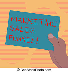 Word writing text Marketing Sales Funnel. Business concept for Visual representation of the customer journey Drawn Hu analysis Hand Holding Presenting Blank Color Paper Cardboard photo.