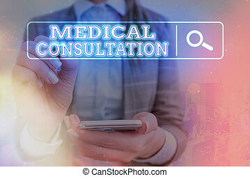Word writing text Medical Consultation. Business concept for act of seeking assistance from another physician Web search digital information futuristic technology network connection.