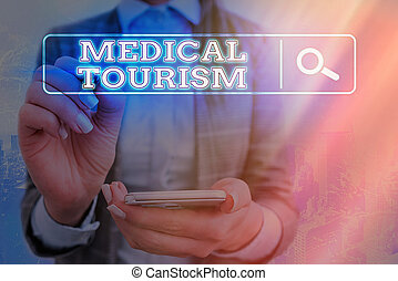 Word writing text Medical Tourism. Business concept for traveling to another country seeking for medical care Web search digital information futuristic technology network connection.