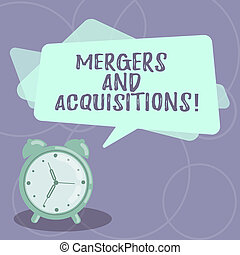 Word writing text Mergers And Acquisitions. Business concept for Refers to the consolidation of companies or assets Blank Rectangular Color Speech Bubble Overlay and Analog Alarm Clock.