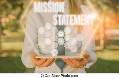 Word writing text Mission Statement. Business concept for formal summary of the aims and values of a company.