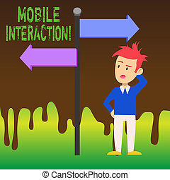 Word writing text Mobile Interaction. Business concept for the interaction between mobile users and computers Man Confused with the Road Sign Arrow Pointing to Opposite Side Direction.