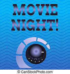 Word writing text Movie Night. Business concept for tells story and that showing watch on screen or television Volume Control Metal Knob with Marker Line and Colorful Loudness Indicator.