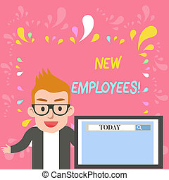 Word writing text New Employees. Business concept for has not previously been employed by the organization Male Speaker Monitor with Search Tool on Screen Presentation or Report.