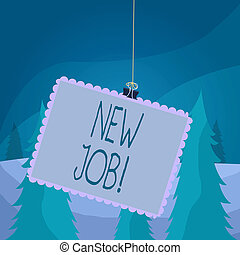 Word writing text New Job. Business concept for recently having paid position of regular employment Stamp stuck binder clip paper clips square color frame rounded tip sticker.