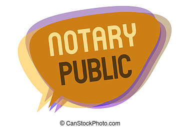 Word writing text Notary Public. Business concept for...