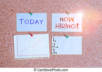 Word writing text Now Hiring. Business concept for finding evaluating working relationship with future employees Corkboard color size paper pin thumbtack tack sheet billboard notice board.