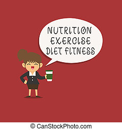 Word writing text Nutrition Exercise Diet Fitness. Business concept for Healthy Lifestyle Weight loss analysisagement